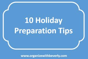 10 Holiday Preparation Tips